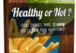 Your Nutrition - Healthy or Not
